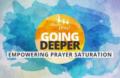 Going Deeper – Empowering Prayer Saturation Image