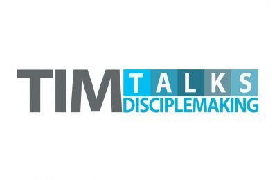 Tim Talks: I'm  Disciple Maker – How about you? Image